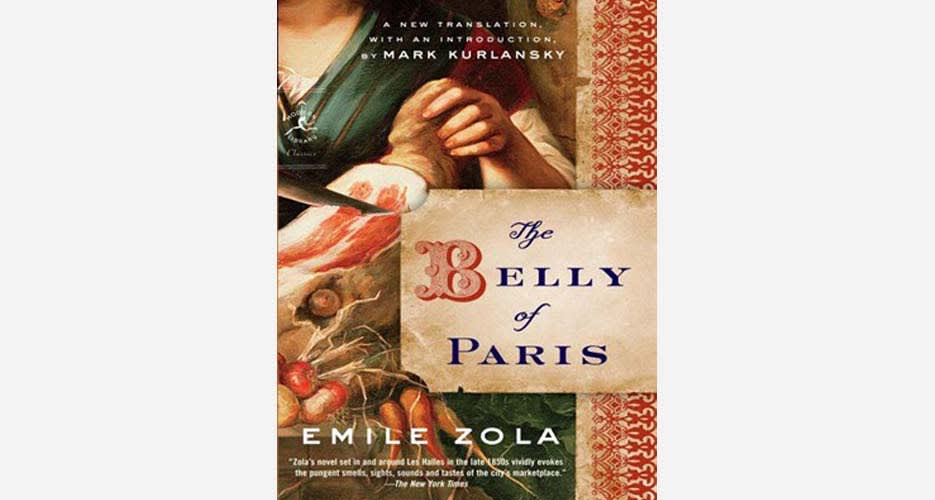 Author: Emile Zola Year of publication: 2009 Buy it here Why it's great for  food obsessives: There are few better ways to understand a culture than by  ...