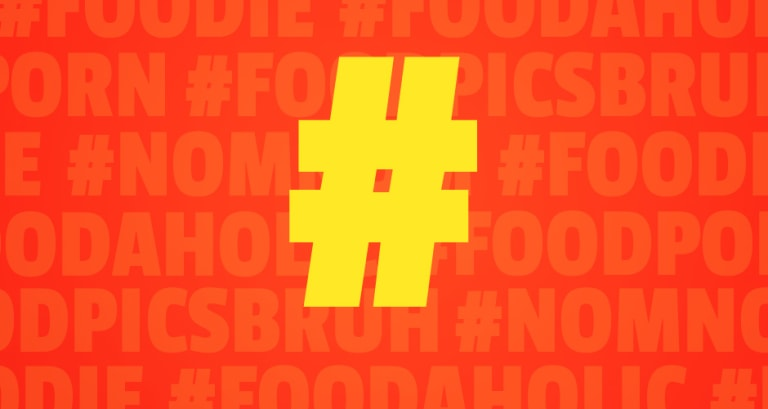 foodie - A Field Guide to Instagram Food Hashtags | First We Feast
