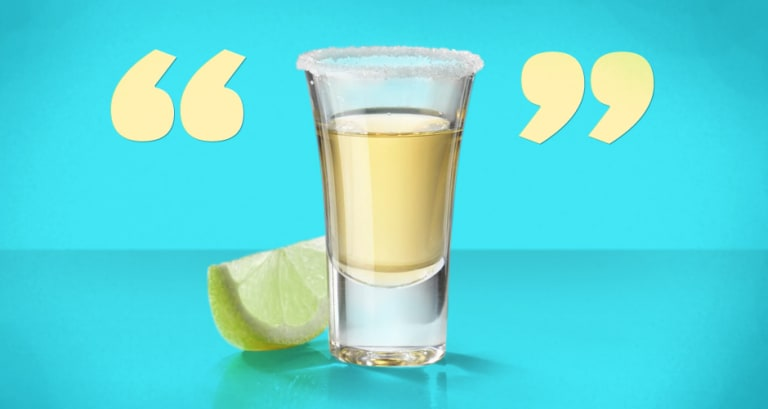 10 Quotes About Tequila From the Famous Drinkers Who Love It Best