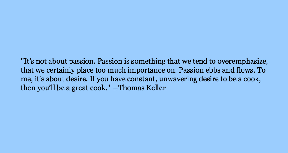 Chef Quotes Mesmerizing Chef Wisdom That Will Inspire You To Be A Better Cook And Human